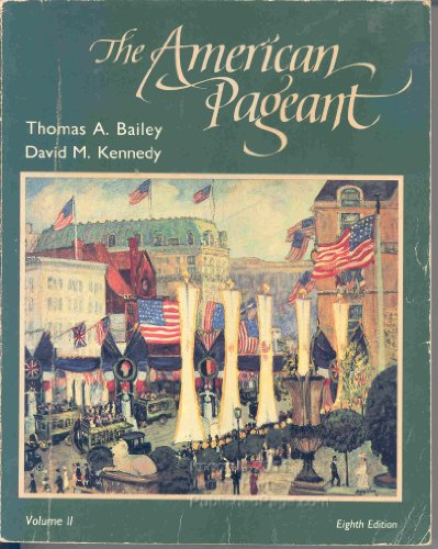 American Pageant: Since 1865 v. 2 (College)