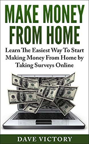 Make Money From Home: Learn The Easiest Way To Start Making Money From Home by Taking Surveys Online. (Make Money From Home, Make Money Online, Make Money ... Make Money, How To Make Money Online) (Making Money With Surveys compare prices)