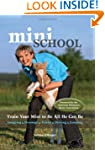 Mini School: Train Your Mini to Be Al...