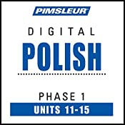 Polish Phase 1, Unit 11-15: Learn to Speak and Understand Polish with Pimsleur Language Programs |  Pimsleur