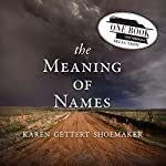 The Meaning of Names | Karen Shoemaker