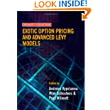 Exotic Option Pricing and Advanced Levy Models (Wilmott Collection)