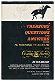 img - for A Treasury of Questions and Answers from the Morning Telegraph and Daily Racing Form book / textbook / text book