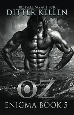 OZ: A Sci-Fi Alien Romance (Enigma Series) (Volume 5)