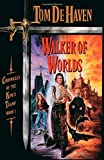 Walker of Worlds: Chronicles of the King's Tramp, Book 1 (Pearls of Sarah) (0385264305) by De Haven, Tom