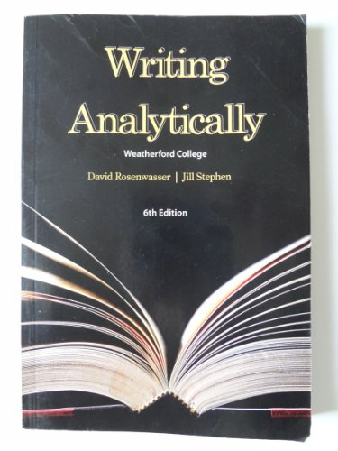 writing analytically 7th edition 作者: david rosenwasser jill stephen 副标题: 7th edition isbn: 9781285436500 书名: writing analytically 页数: 384 定价 writing analytically 页数: 384 定价: usd 99.