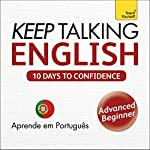 Keep Talking English - Ten Days to Confidence: Learn in Portuguese | Rebecca Klevberg Moeller