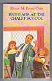 Redheads at the Chalet School (000693904X) by Brent-Dyer, Elinor M.