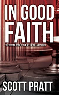(FREE on 9/3) In Good Faith by Scott Pratt - http://eBooksHabit.com