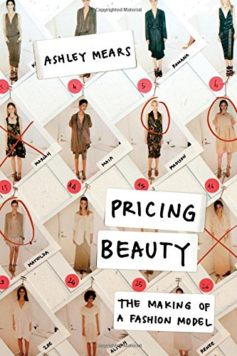 Pricing Beauty: The Making of a Fashion Model (Fashion Modeling compare prices)