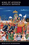 King of Ayodhya (The Ramayana)