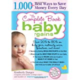 The Complete Book of Baby Bargains: 1,000+ Best Ways to Save Money Every Day ~ Kimberly Danger