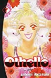 Satomi Ikezawa Othello volume 7: v. 7