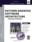Pattern-Oriented Software Architecture, A System of Patterns: Volume 1 (Wiley Software Patterns Series)