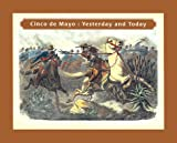 img - for Cinco De Mayo: Yesterday and Today book / textbook / text book