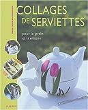 echange, troc Marie Enderlen-Debuisson - Collage de serviette fleurs et fruits, tome 2