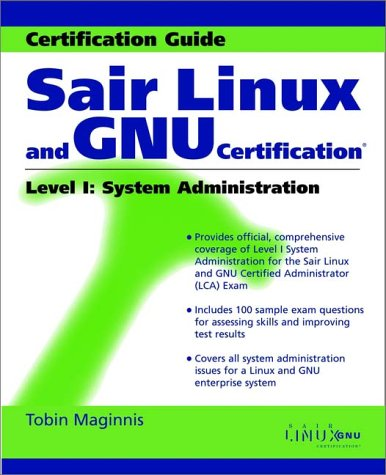 Sair Linux and GNU Certification Level I, System Administration