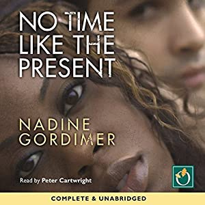 No Time Like the Present Audiobook