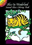 NOBLE Alice in Wonderland Stained Glass C (Dover Stained Glass Coloring Book)