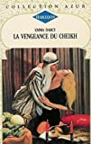 echange, troc Emma Darcy - La vengeance du Cheikh : Collection : Harlequin azur n° 1585