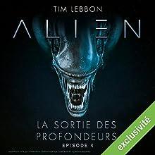 Alien : La sortie des profondeurs 4 Performance Auteur(s) : Tim Lebbon, Dirk Maggs Narrateur(s) : Tania Torrens, Patrick Béthune, Frantz Confiac, Sophie Riffont, Jérôme Pauwels, Hélène Bizot