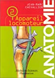 Anatomie, tome 2 : L'appareil locomoteur