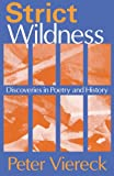 Strict Wildness: Discoveries in Poetry and History
