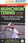 Munchkin Tennis For Children 9 and Un...