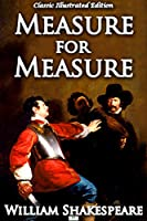 Measure for Measure (Classic Illustrated Edition) (English Edition)