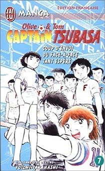 Captain Tsubasa, tome 7 : Coup d'envoi du face-à-face tant espéré ! par Takahashi