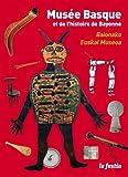 echange, troc Jacques Battesti, Olivier Ribeton - Musée Basque et de l'histoire de Bayonne