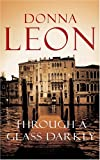 Through a Glass Darkly Donna Leon