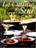 img - for LA CUISINE DU SUD. Recettes de la M diterran e book / textbook / text book