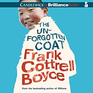 The Unforgotten Coat | [Frank Cottrell Boyce]