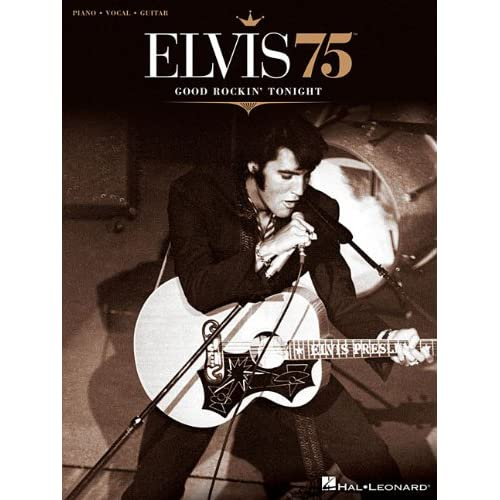 Elvis-75-Good-Rockin-Tonight-Piano-Vocal-Guitar-Presley-Elvis-Creator