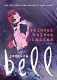 Twisted Velvet Chains (The Bell Collection)