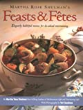 Feasts and Fetes (0963159100) by Shulman, Martha Rose