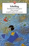 echange, troc Friedrich Wilhelm Schelling - Introduction à l'Esquisse d'un système de philosophie de la nature