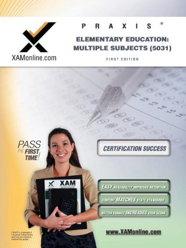 Praxis Elementary Education: Multiple Subjects (5031)