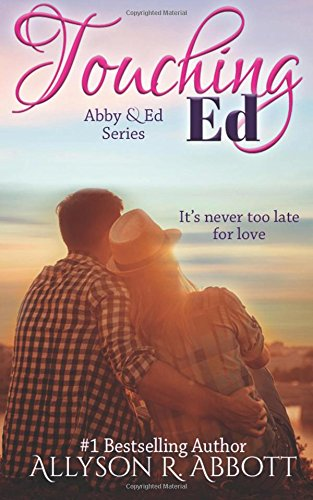 Touching Ed: A Silver Years Romance: Volume 1 (The Silver Years Romance Series)