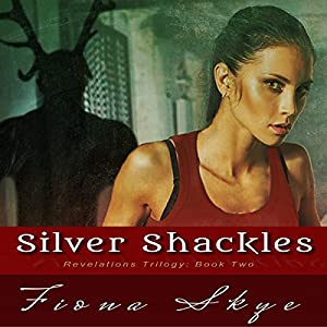Silver Shackles Audiobook