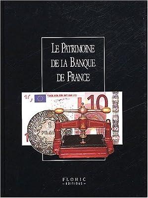 Le Patrimoine de la Banque de France, 1 volume