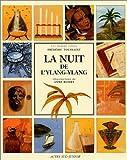 "Afficher ""La Nuit de L'Ylang-Ylang"""