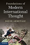 Foundations of Modern International Thought (0521001692) by Armitage, David