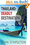 Thailand: Deadly Destination (English...