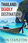 Thailand: Deadly Destination (English...