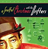 echange, troc Drifters - Soulful Christmas With the Drifters