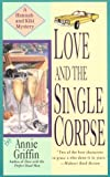 Love and the Single Corpse (Hannah and Kiki Mystery)