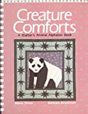 Creature Comforts: A Quilter's Animal Alphabet Book (0870694553) by Shirer, Marie
