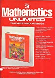 Mathematics Unlimited Teachers Resource Book, Grade 3
